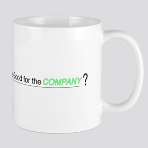 "Lumberg ""Is This Good For the Company"" Mug"