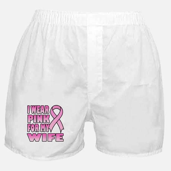 I Wear Pink for My Wife Boxer Shorts