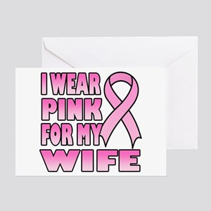 I Wear Pink for My Wife Greeting Card