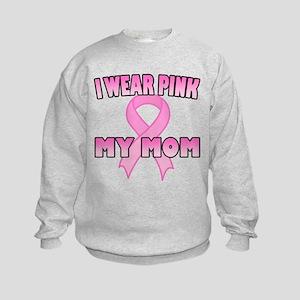 I Wear Pink for My Mom Kids Sweatshirt