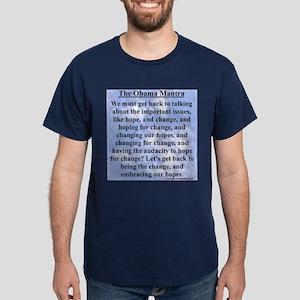 """Obama's Mantra"" Dark T-Shirt"