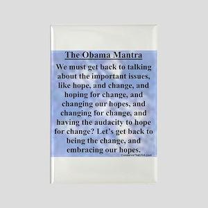 """""""Obama's Mantra"""" Rectangle Magnet"""