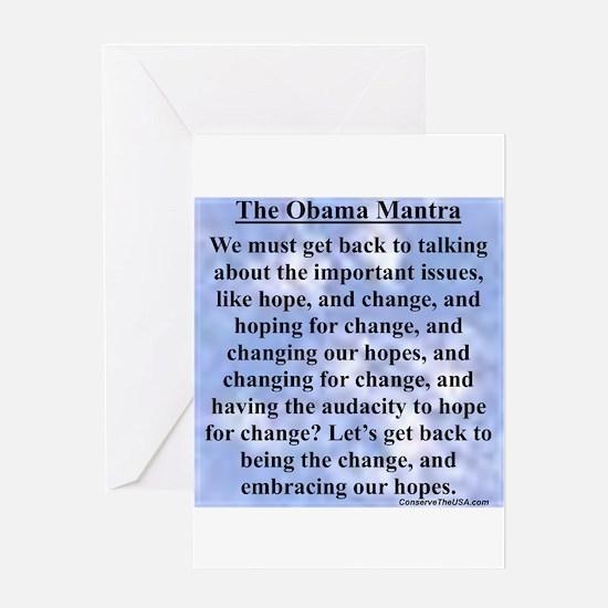 """Obama's Mantra"" Greeting Card"