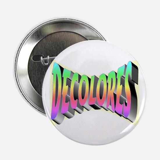 Decolores on white Button