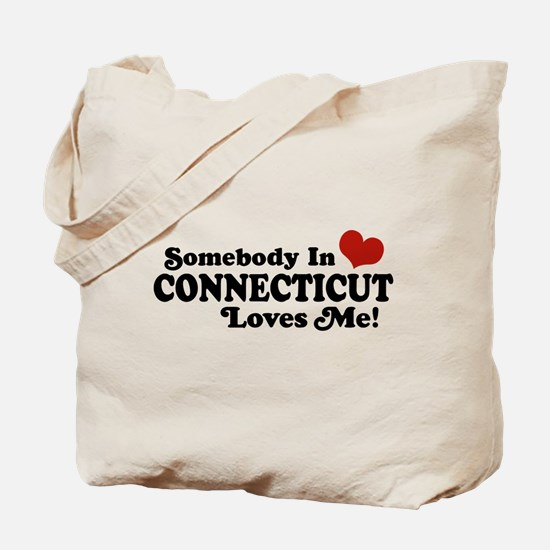 Somebody in Connecticut Loves Me Tote Bag