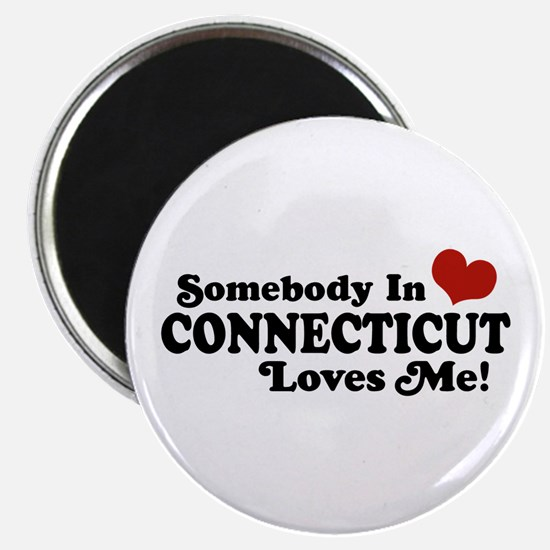 Somebody in Connecticut Loves Me Magnet