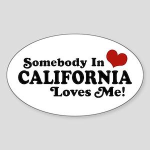 Somebody in California Loves Me Oval Sticker