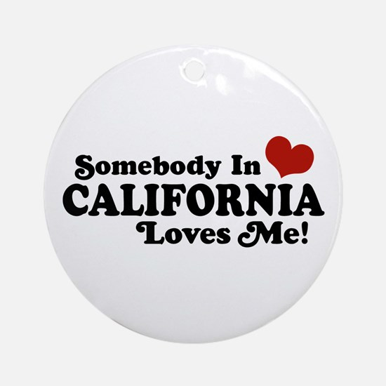 Somebody in California Loves Me Ornament (Round)