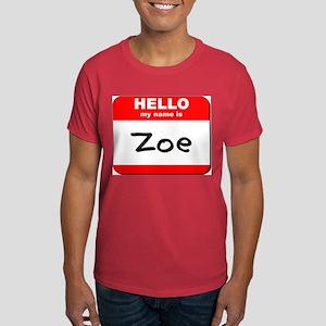 Hello my name is Zoe Dark T-Shirt