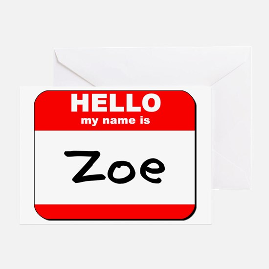 Hello my name is Zoe Greeting Card