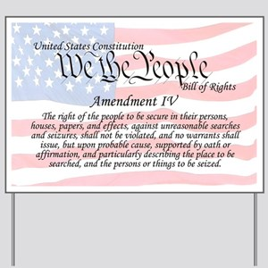 Amendment IV and Flag Yard Sign