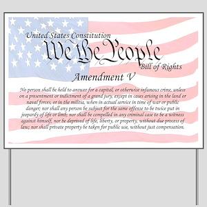 Amendment V and Flag Yard Sign