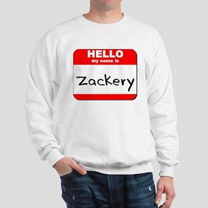Hello my name is Zackery Sweatshirt