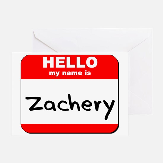 Hello my name is Zachery Greeting Card