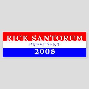 Rick Santorum, President, 2008 Bumper Sticker-3