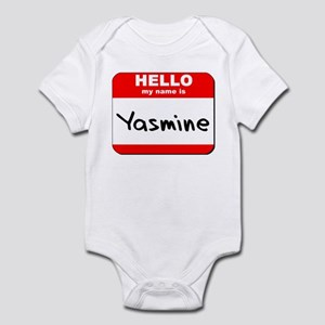 Hello my name is Yasmine Infant Bodysuit