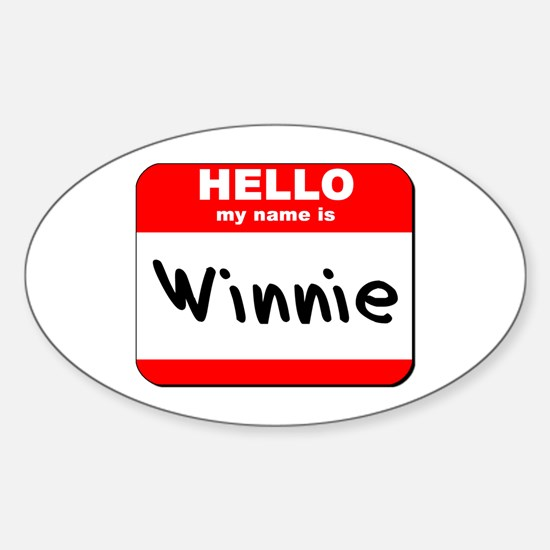 Hello my name is Winnie Oval Decal