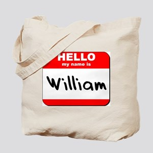 Hello my name is William Tote Bag