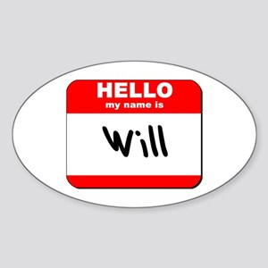Hello my name is Will Oval Sticker