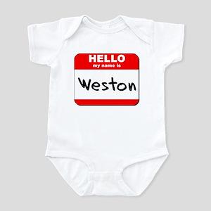 Hello my name is Weston Infant Bodysuit