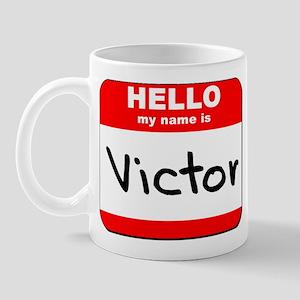 Hello my name is Victor Mug