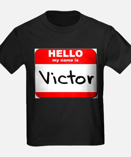 Hello my name is Victor T