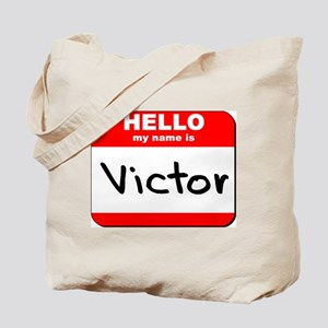Hello my name is Victor Tote Bag