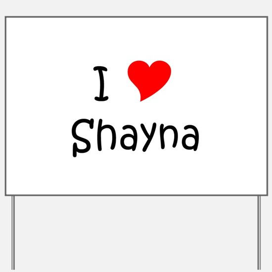 Unique I love shayna Yard Sign