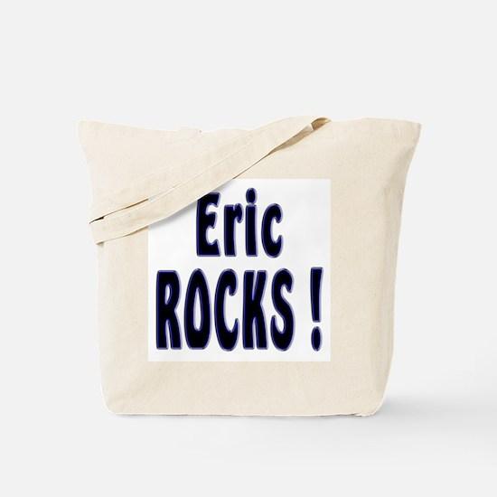 Eric Rocks ! Tote Bag