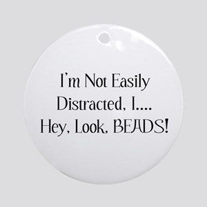 Distracted By Beads Ornament (Round)