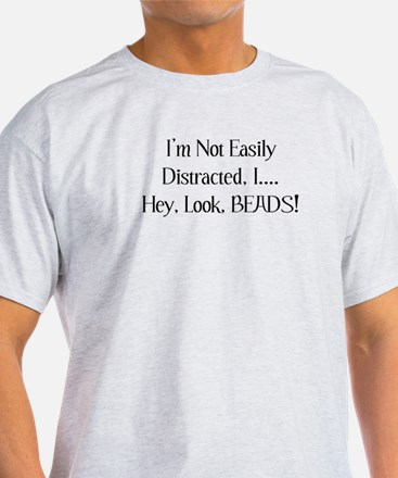 Distracted By Beads T-Shirt