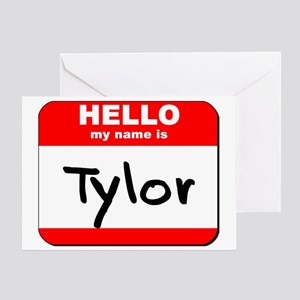 Hello my name is Tylor Greeting Card