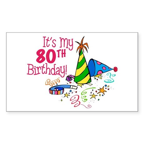 It's My 80th Birthday (Party Hats) Sticker (Rectan