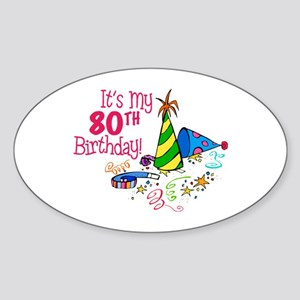 It's My 80th Birthday (Party Hats) Oval Sticker