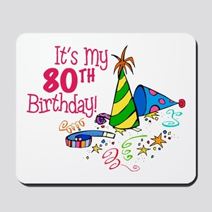It's My 80th Birthday (Party Hats) Mousepad