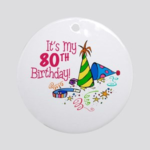 It's My 80th Birthday (Party Hats) Ornament (Round