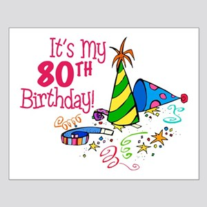 It's My 80th Birthday (Party Hats) Small Poster