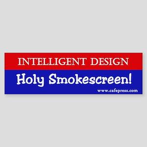 Holy Smokescreen! Bumper Sticker