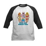 DOGS ARE HUMAN TOO! Kids Baseball Jersey