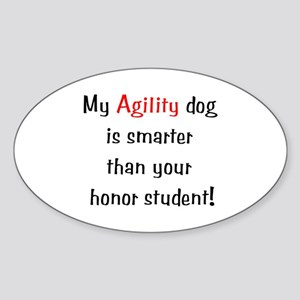 My Agility Dog is smarter... Oval Sticker