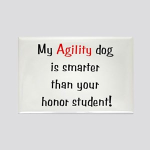 My Agility Dog is smarter... Rectangle Magnet