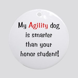 My Agility Dog is smarter... Keepsake (Round)