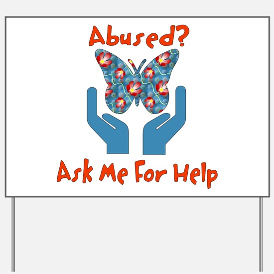 Domestic Violence Help Yard Sign