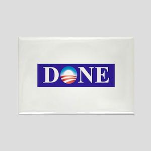 Barack Obama Is Done Rectangle Magnet
