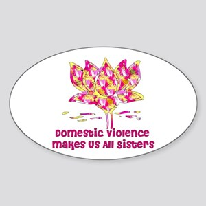 Domestic Violence Sisters Oval Sticker