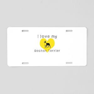 I love my boston terrier Aluminum License Plate