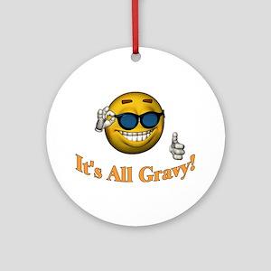 All Gravy Ornament (Round)