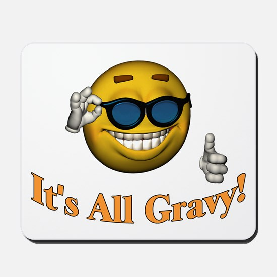 All Gravy Mousepad