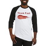Think Fast Baseball Jersey