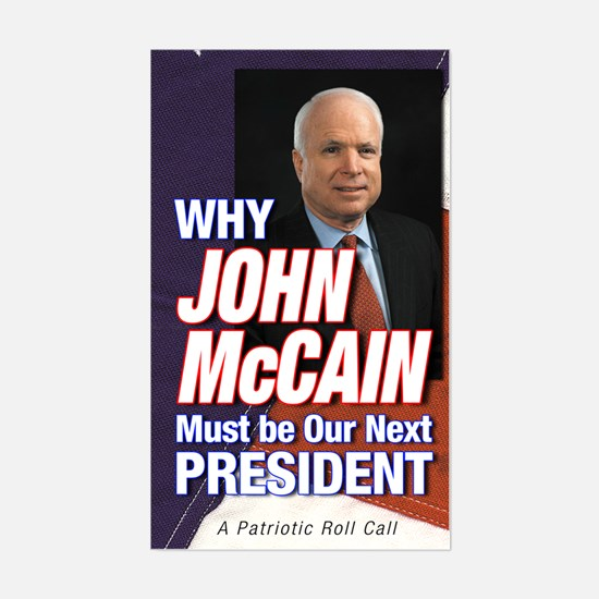 Why John McCain Must be President Decal